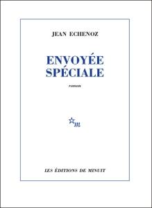 echenoz envoyee speciale